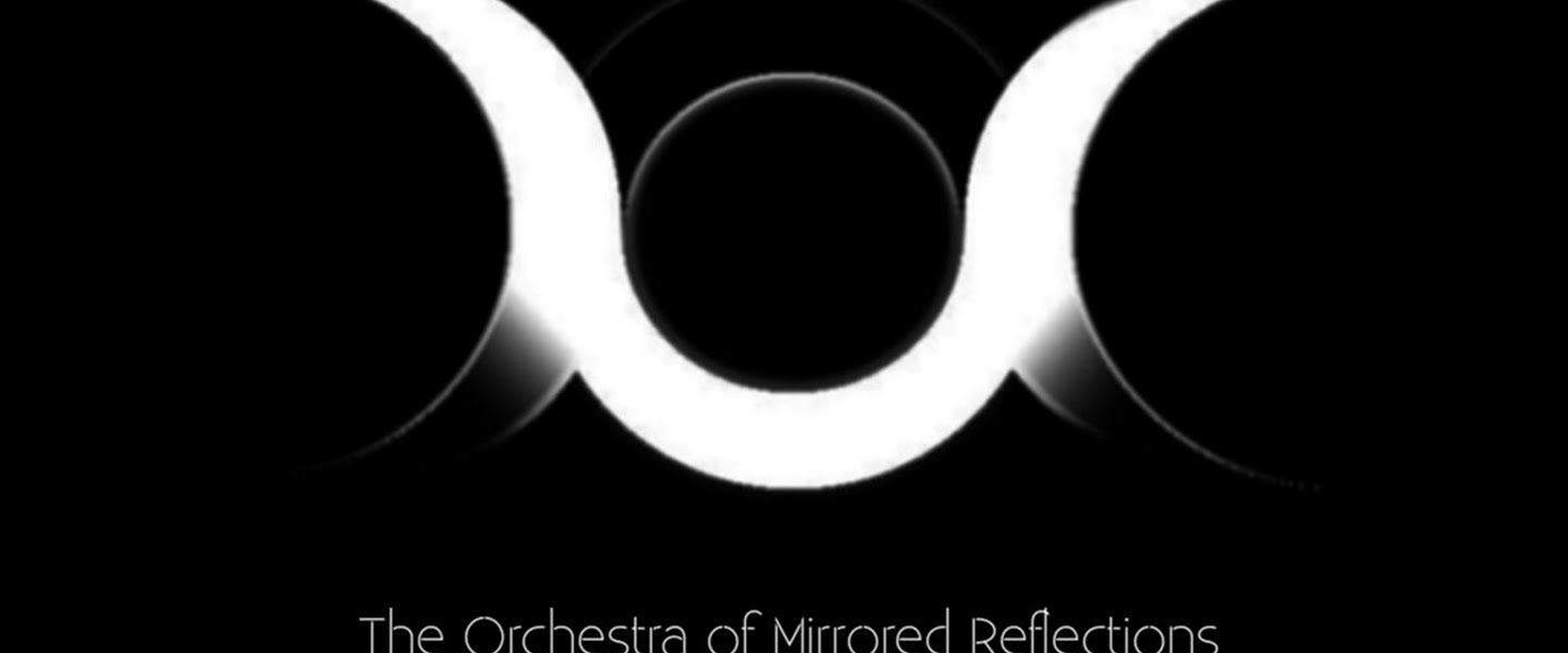 The Orchestra of Mirrored Reflections